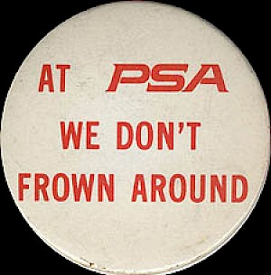 1971 At PSA we don't frown around