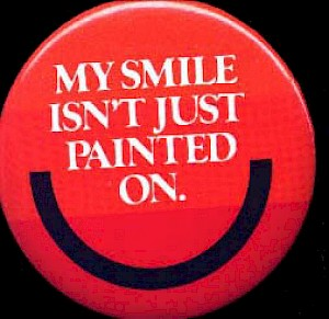1979 My Smile isn't just painted on button