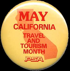1985 California travel and tourism button