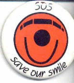 1987 Save our smile button